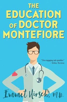 The Education of Doctor Montefiore (Paperback)