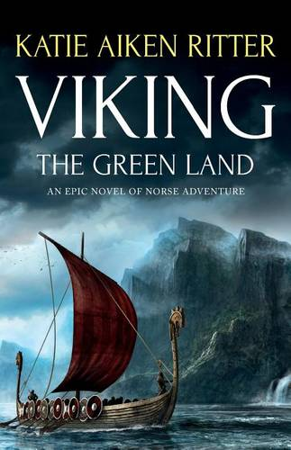 Viking: The Green Land: An Epic Novel of Norse Adventure (Paperback)