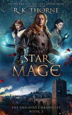 Star Mage - Enslaved Chronicles 3 (Paperback)