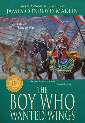 The Boy Who Wanted Wings (Hardback)
