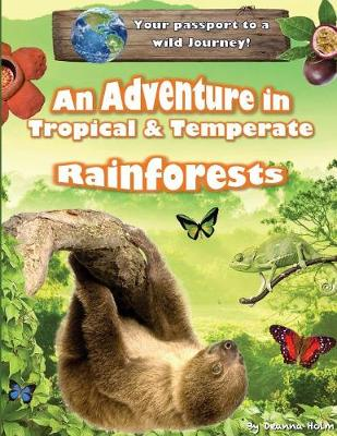 An Adventure in Tropical & Temperate Rainforests - Discover Unit Studies 1 (Paperback)