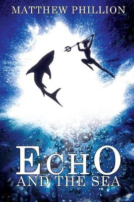 Echo and the Sea (Paperback)