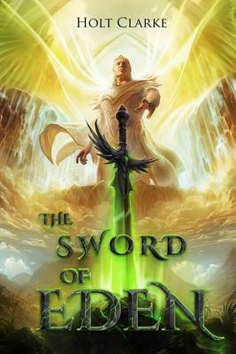 The Sword of Eden - Kingdom of Heaven Chronicles 1 (Paperback)
