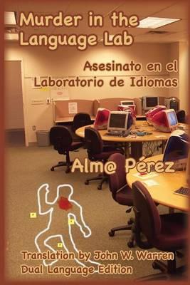 Murder in the Language Lab: Asesinato En El Laboratorio de Idiomas (Paperback)