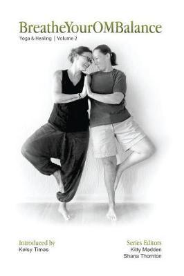 BreatheYourOMBalance: Yoga and Healing (Paperback)