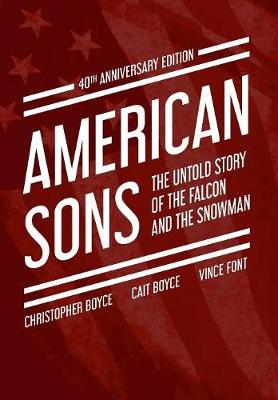 American Sons: The Untold Story of the Falcon and the Snowman (40th Anniversary Edition) (Hardback)