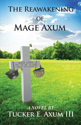 The Reawakening of Mage Axum (Paperback)
