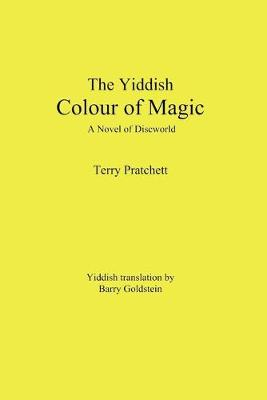 The Yiddish Color of Magic: A Novel of Discworld (Paperback)