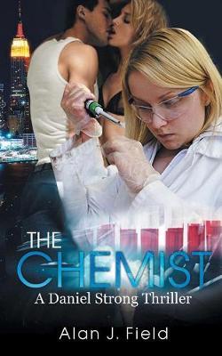 The Chemist - Daniel Strong 1 (Paperback)