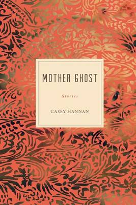 Mother Ghost (Paperback)