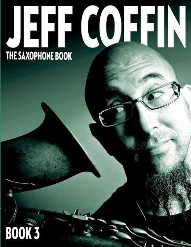 The Saxophone Book: Book 3 - Saxophone Book 3 (Paperback)