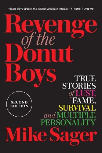 Revenge of the Donut Boys: True Stories of Lust, Fame, Survival and Multiple Personality (Paperback)