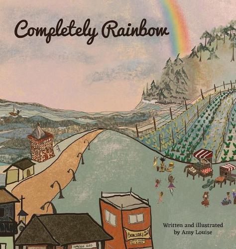 Completely Rainbow (Hardback)