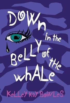 Down in the Belly of the Whale (Hardback)