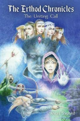 The Erthod Chronicles: The Uniting Call (Paperback)