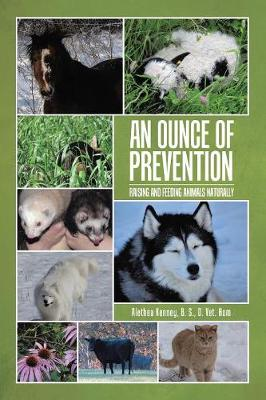 An Ounce of Prevention: Raising and Feeding Animals Naturally (Paperback)