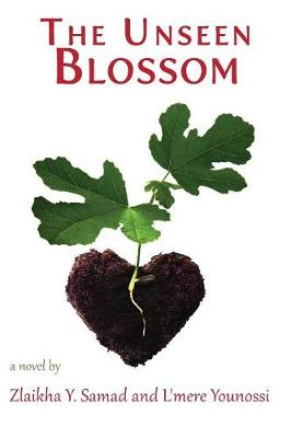 The Unseen Blossom (Paperback)