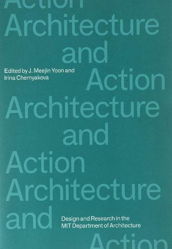 Architecture and Action - Agendas in Architecture (Paperback)