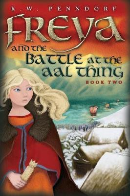 Freya and the Battle at the Aal Thing - Freya 2 (Paperback)