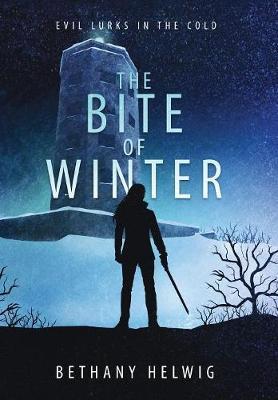 The Bite of Winter - International Monster Slayers 2 (Hardback)