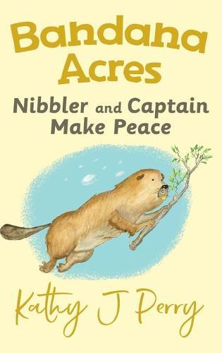 Nibbler & Captain Make Peace - Bandana Acres 3 (Hardback)