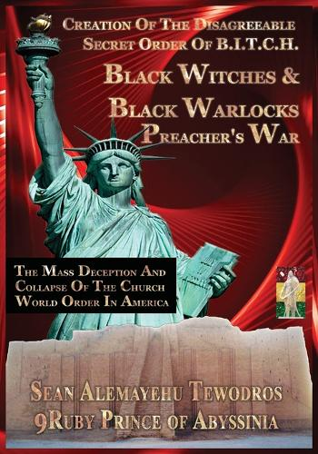 Creation of the Black Woman & Black Preachers in America Collapse of the Church (Paperback)
