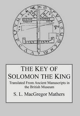 The Key of Solomon the King (Hardback)