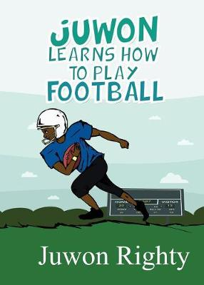 Juwon Learns How to Play Football (Paperback)