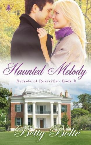 Haunted Melody - Secrets of Roseville 2 (Paperback)