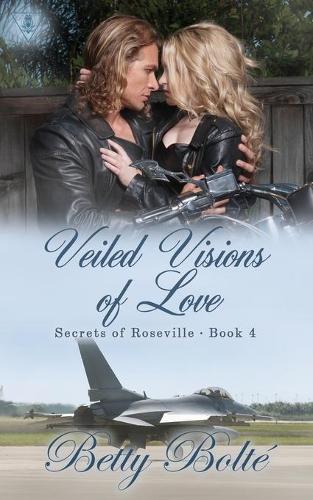 Veiled Visions of Love - Secrets of Roseville 4 (Paperback)