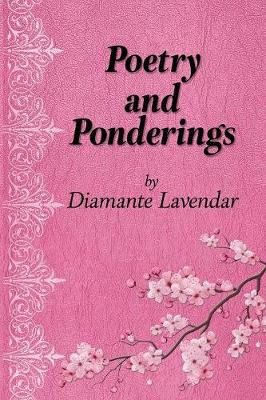 Poetry and Ponderings: A Journey of Abuse and Healing Through Poetry (Paperback)
