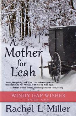 A Mother for Leah - Windy Gap Wishes 1 (Paperback)