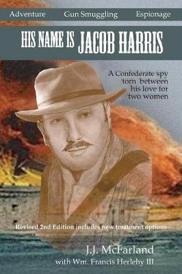 His Name Is Jacob Harris (Paperback)