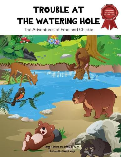 Trouble at the Watering Hole: The Adventures of Emo and Chickie (Paperback)