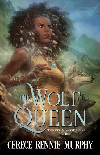 The Wolf Queen: The Promise of Aferi (Book II) - Wolf Queen 2 (Paperback)
