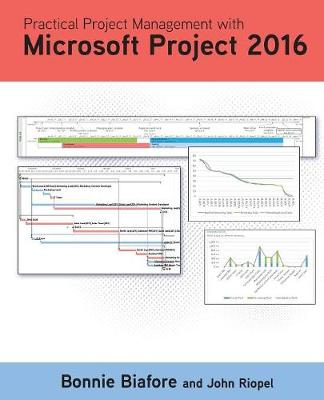 Practical Project Management with Microsoft Project 2016 (Paperback)