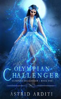 Olympian Challenger - Olympian Challenger 1 (Paperback)
