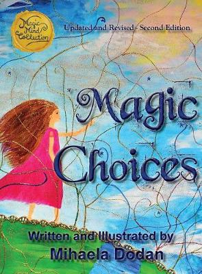 Magic Choices: Second Edition - Magic Mind Collection (Hardback)