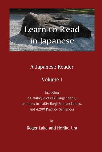 Learn to Read in Japanese: A Japanese Reader (Paperback)