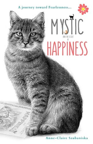 Mystic and the Secret of Happiness (Paperback)
