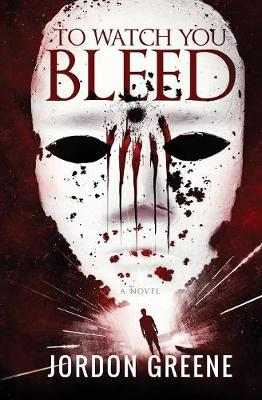 To Watch You Bleed (Paperback)