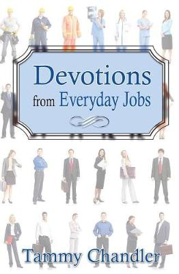 Devotions from Everyday Jobs - Devotions from Everyday Things 4 (Paperback)