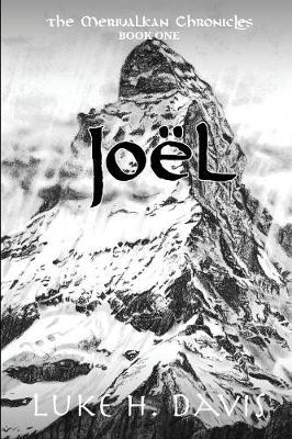 Jo l: The Merivalkan Chronicles: Book One - Merivalkan Chronicles 1 (Paperback)