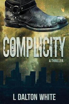 Complicity a Thriller (Paperback)