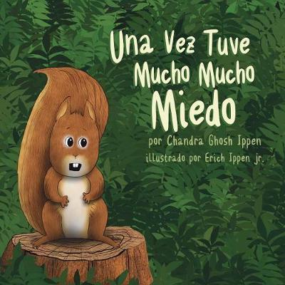 Una Vez Tuve Mucho Mucho Miedo (Paperback)