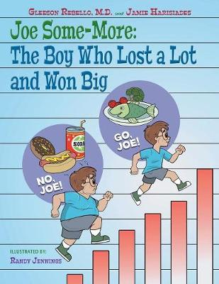 Joe Some-More: The Boy Who Lost a Lot and Won Big (Paperback)