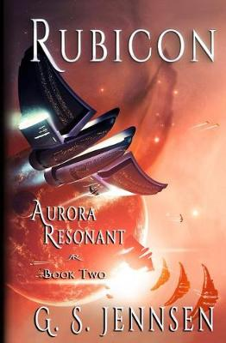 Rubicon: Aurora Resonant Book Two - Aurora Rhapsody 8 (Paperback)