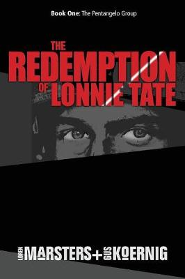 The Redemption of Lonnie Tate - Lonnie Tate Novel 1 (Paperback)