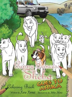 Puppy Princess Sheba Goes to Africa: Coloring Book (Hardback)