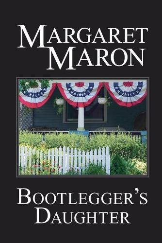 Bootlegger's Daughter: A Deborah Knott Mystery - Deborah Knott Mysteries 1 (Paperback)